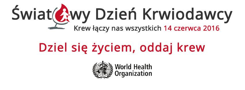 Światowy Dzień Krwiodawcy 2016