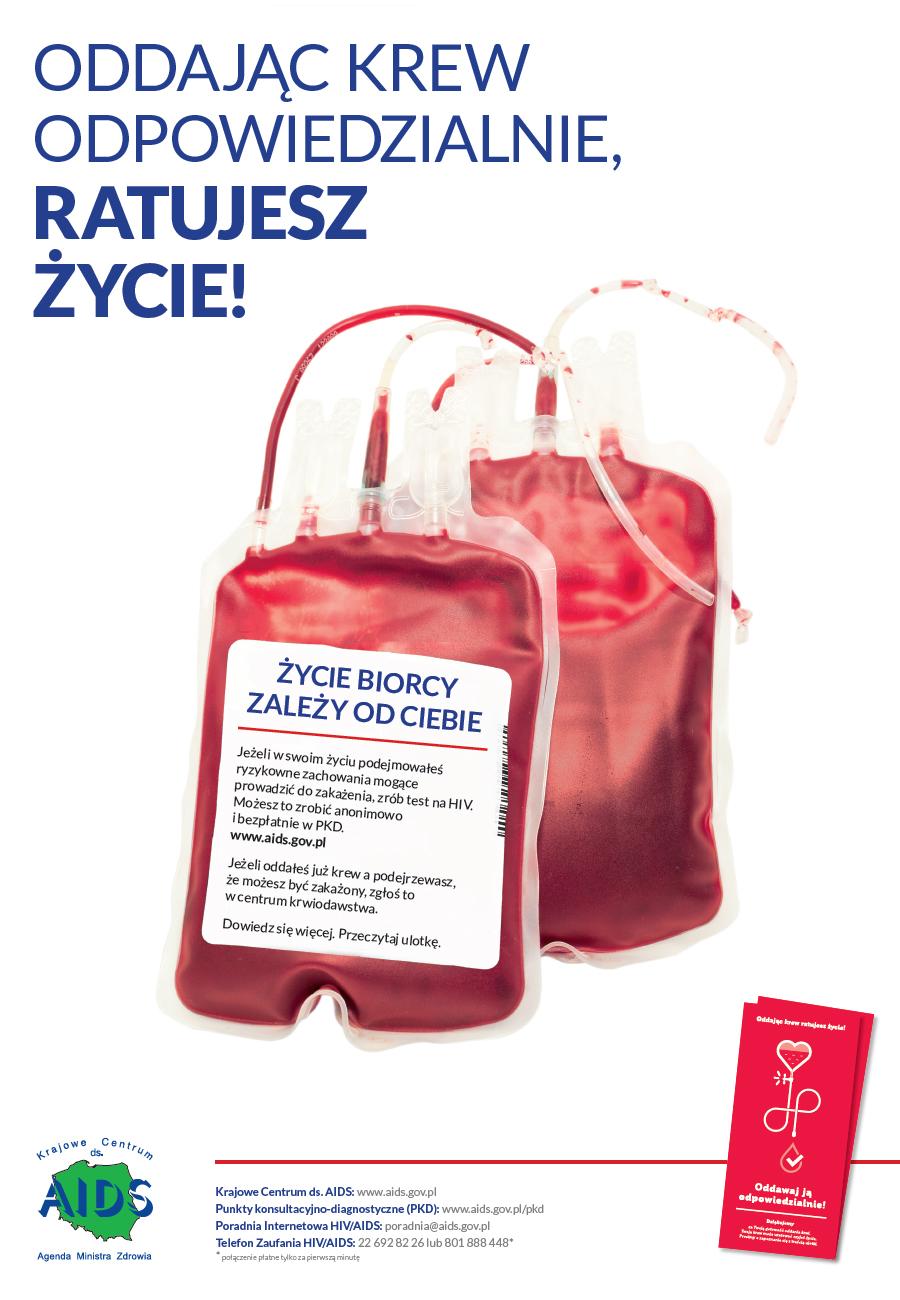 Oddając krew odpowiedzialnie ratujesz życie